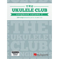 The Ukulele Club Songbook Volume 2
