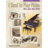 Alfred's I Used to Play Piano: 20s and 30s Hits